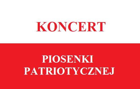 Koncert Piosenki Patriotycznej - zaproszenie