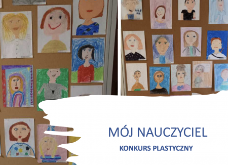 Konkurs plastyczny  ''Mój nauczyciel'' - wyniki !!!